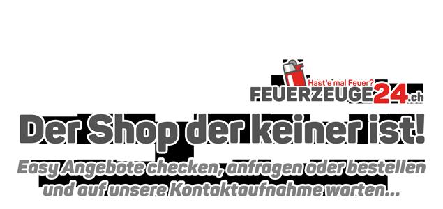 Feuerzeuge24.ch - Der Shop der keiner ist